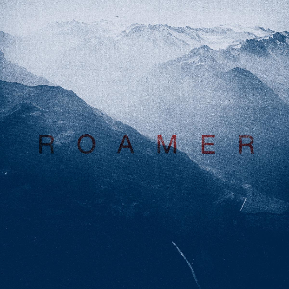 Roamer – Debut EP